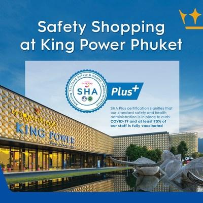 King Power Group Launches King Power Phuket Sandbox : Shop Eat Play Stay Safe In supporting TAT's PHUKET SANDBOX Campaign